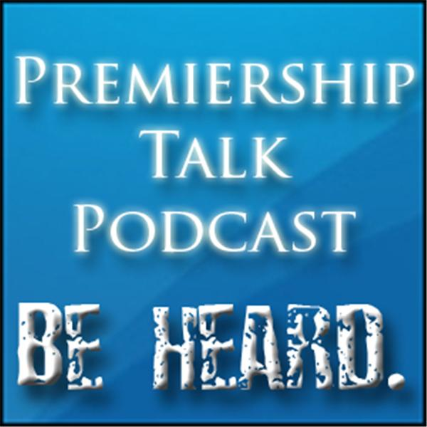 Premiership Talk